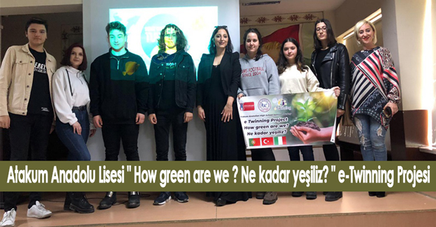 """How green are we ? Ne kadar yeşiliz?"" e-Twinning Projesi"