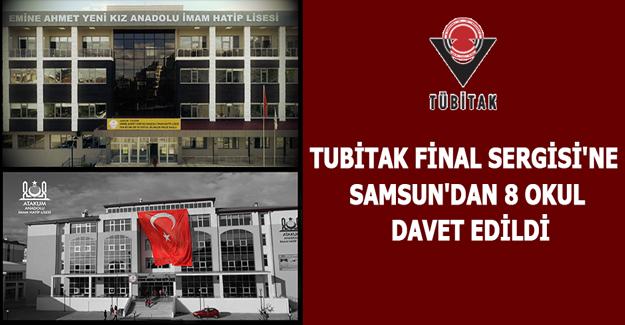TUBİTAK Final Sergisi' Ne Samsun' Dan 8 Okul Davet Edildi