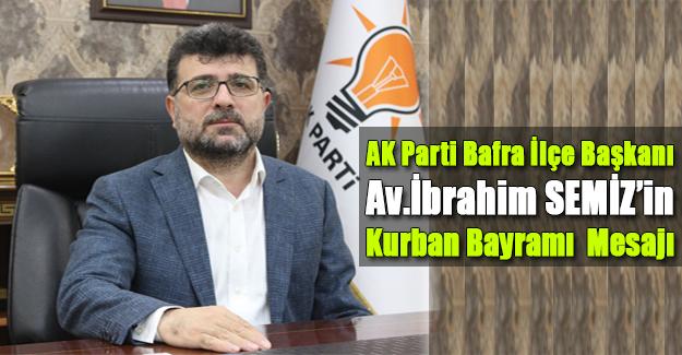 Başkan İbrahim Semiz`den Kurban Bayramı Mesajı
