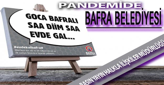 PANDEMİDE BAFRA BELEDİYESİ/ BASIN YAYIN HAKLA İLİŞKİLER MÜDÜRLÜĞÜ