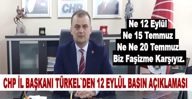CHP`li Türkel`den 12 Eylül Açıklaması