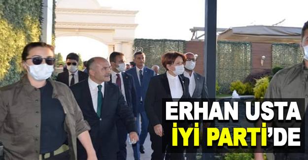 Erhan Usta İYİ parti'de