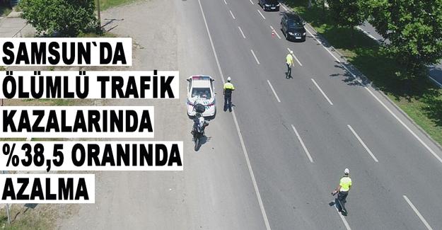 Samsun`da Ölümlü Trafik Kazalarında Azalma