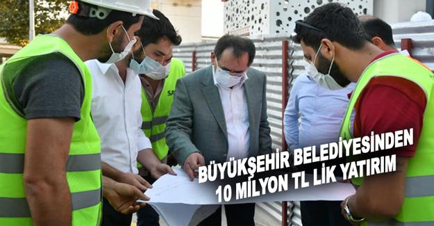 Büyükşehir Belediyesinden 10 Milyon Tl Lik Yatırım