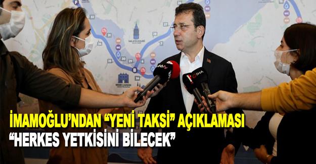 """İmamoğlu'ndan """"Yeni Taksi"""" Açıklaması"""