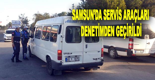 Samsun'da Servis Araçları Denetimden Geçirildi