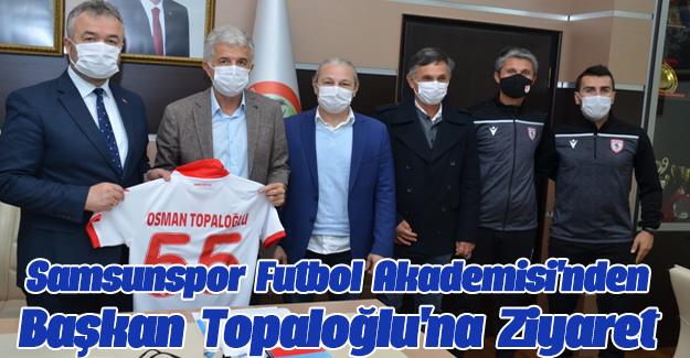 Samsunspor Futbol Akademisi'nden Başkan Topaloğlu'na Ziyaret.