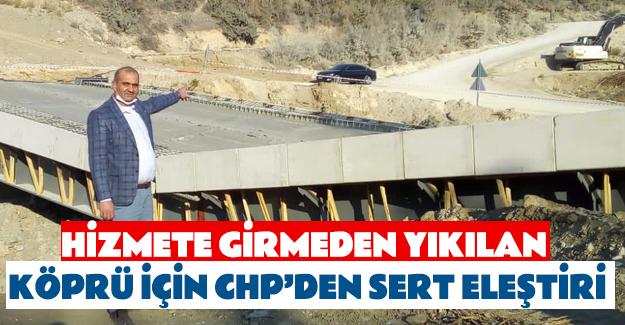 Yıkılan köprü için CHP'den sert eleştiri