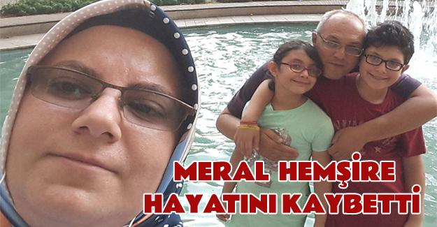 Bafra Devlet Hastanesi hemşiresi Meral Arbağ hayatını kaybetti