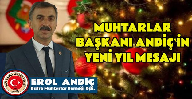 Muhtarlar Başkanı Andiç`den Yeni Yıl Mesajı
