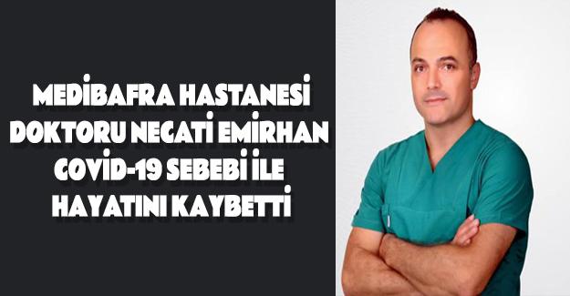 Medibafra Doktoru Necati Emirhan yaşamını yitirdi