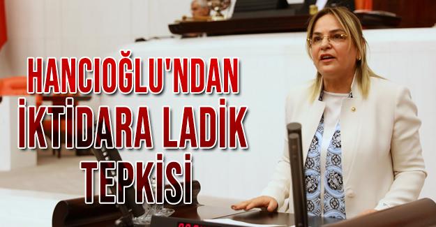 Hancıoğlu'ndan iktidara Ladik tepkisi