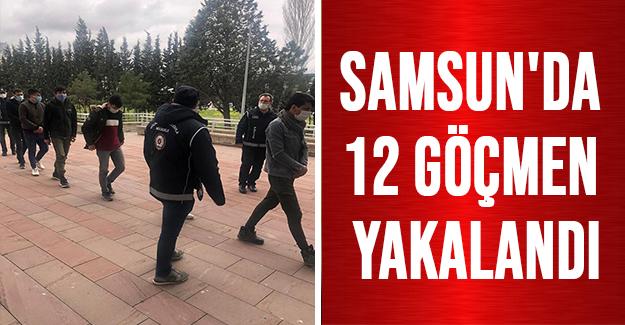 Samsun'da 12 göçmen yakalandı