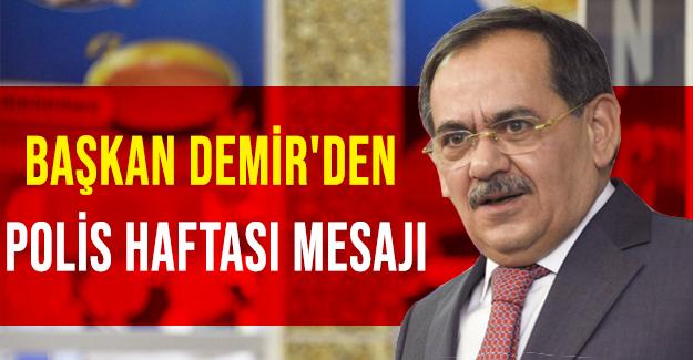Başkan Demir'den Polis Haftası Mesajı