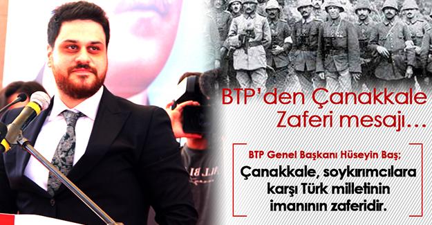 BTP'den Çanakkale Zaferi mesajı