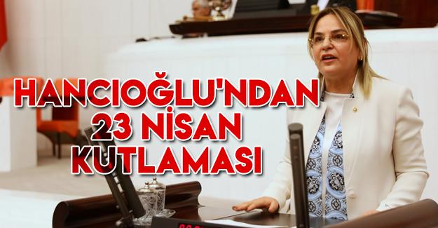 Hancıoğlu'ndan 23 nisan kutlaması