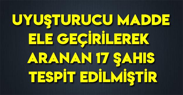 Samsun'da Aranan 17 Şahıs Tespit Edilmiştir