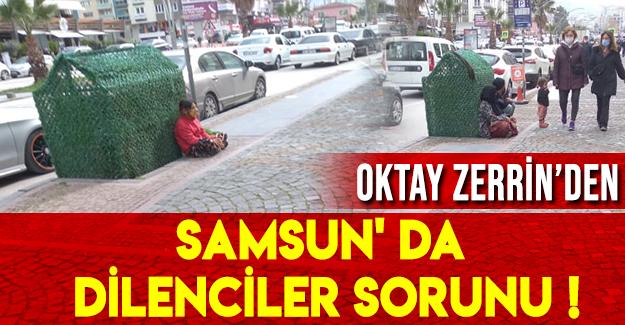 Samsun' da dilenciler sorunu !