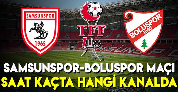 Samsunspor - Boluspor Maçı Ne Zaman Hangi Kanalda?