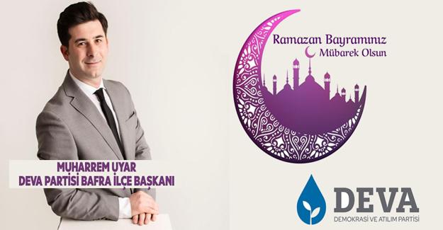 Başkan Muharrem Uyar`dan Ramazan Bayramı