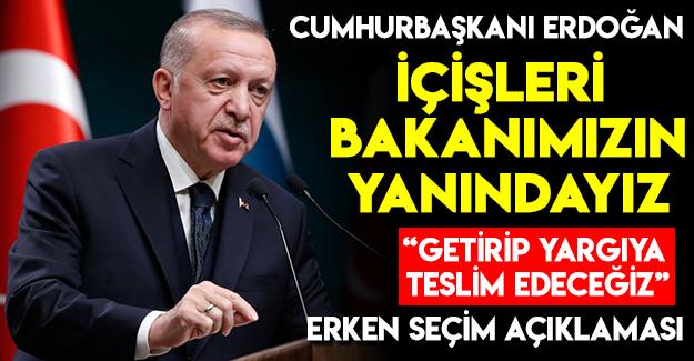 Erdoğan Soyluya Sahip Çıktı