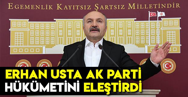 Erhan Usta Ak parti Hükümetini Eleştirdi