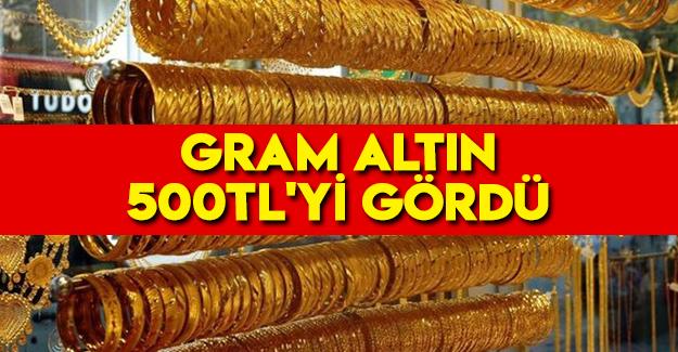 Gram altın 500TL'yi gördü