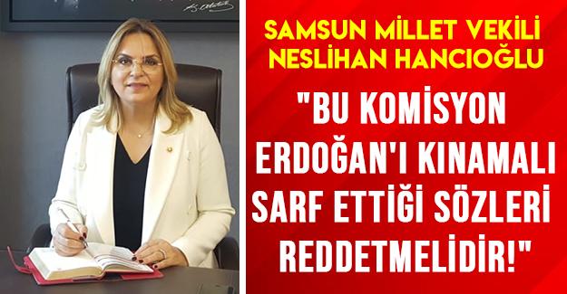 Hancıoğlu Erdoğanı Kınadı