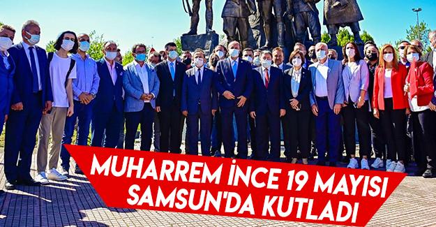Muharrem İnce 19 Mayısı Samsun'da Kutladı.