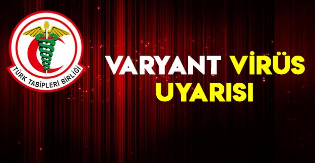 Varyant Virüs Uyarısı