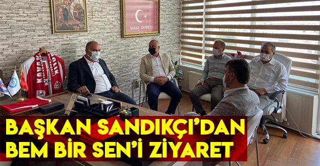 Canik Belediye Başkanı Sandıkçı'dan BEM BİR SEN'i ziyaret