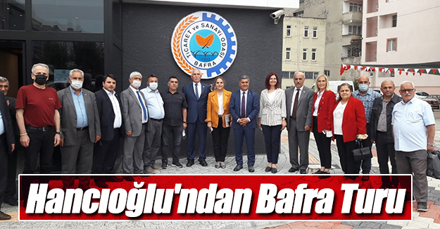 Hancıoğlu'ndan Bafra Turu