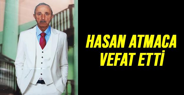 Hasan Atmaca Vefat Etti