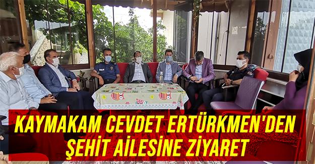 Kaymakam Cevdet Ertürkmen'den Şehit ailesine ziyaret