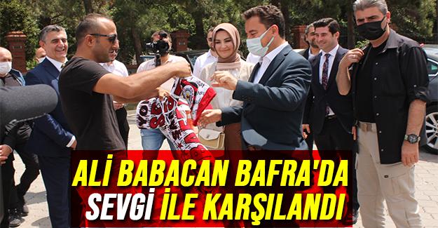Ali Babacan Bafra'da Sevgi İle Karşılandı