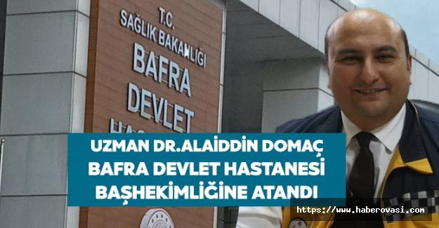 Bafra devlet hastanesine yeni Başhekim Atandı.