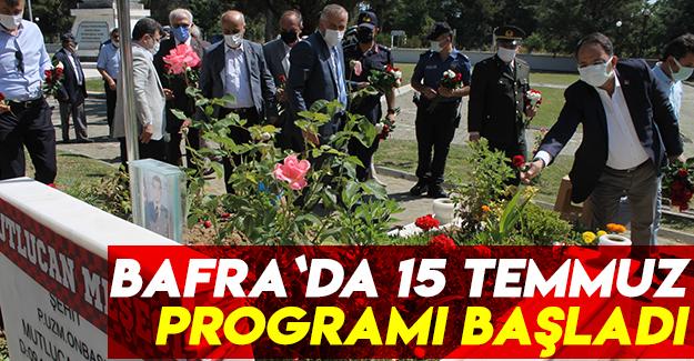 Bafra`da 15 Temmuz programı başladı.
