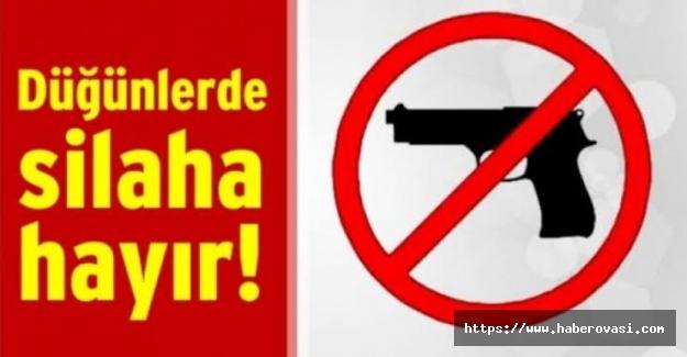 Düğünlerde silah atma yasağı!