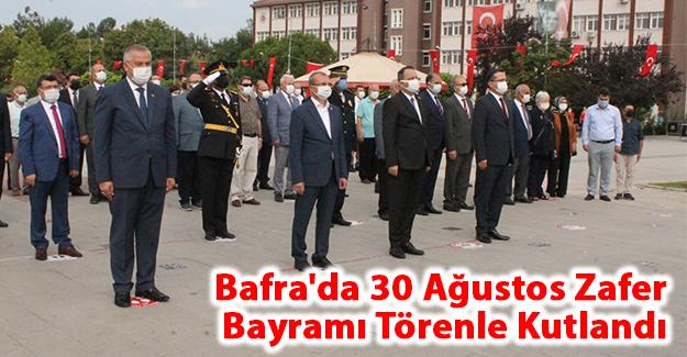 Bafra'da 30 Ağustos Zafer Bayramı kutlandı