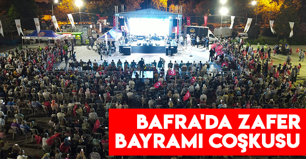 Bafra'da Zafer Bayramı Coşkusu