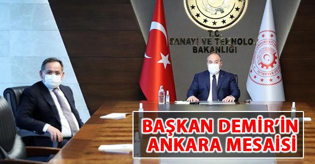 Başkan Demir'in Ankara Mesaisi