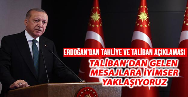 Erdoğan'dan Tahliye ve Taliban Açıklaması