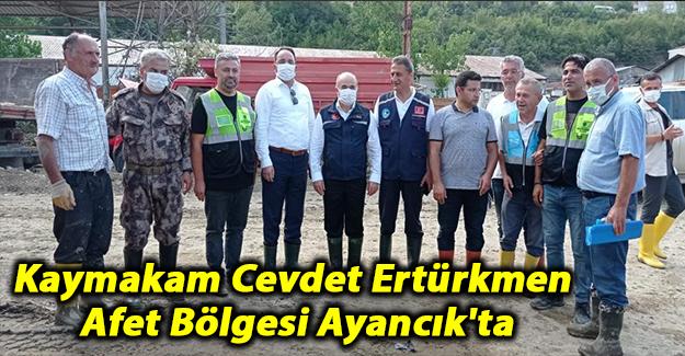 Kaymakam Cevdet Ertürkmen Afet bölgesi Ayancık'ta