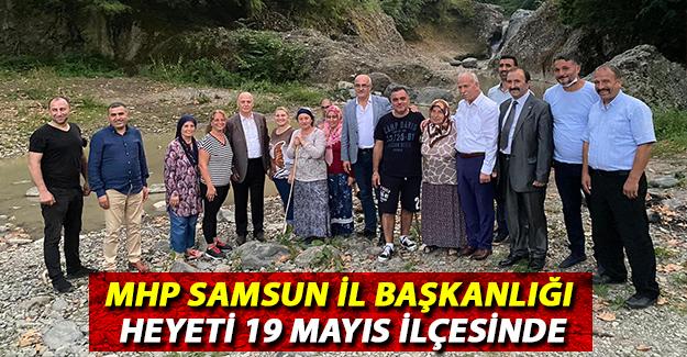MHP Samsun İl Başkanlığı Heyeti 19 Mayıs İlçesinde