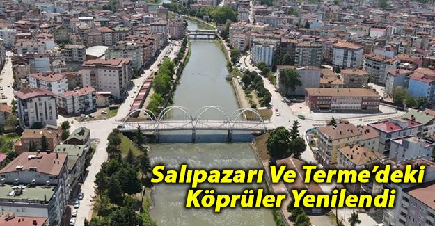 Salıpazarı Ve Terme'deki Köprüler Yenilendi
