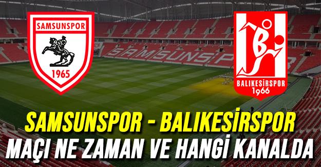 Samsunspor maçı ne zaman?