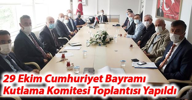 29 Ekim Cumhuriyet Bayramı Kutlama Komitesi Toplantısı Yapıldı