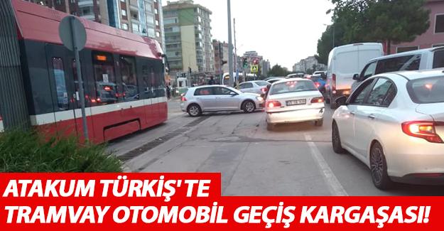 Atakum Türkiş' de tramvay otomobil geçiş kargaşası!
