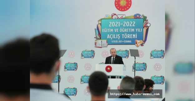 Erdoğan,Eğitim Öğretim Yılında konuştu