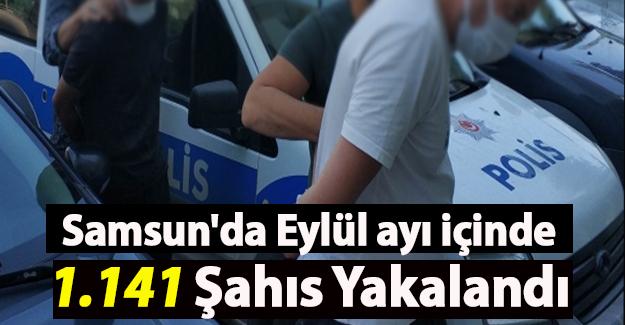 Samsun'da Eylül ayı içinde 1.141 Şahıs Yakalandı